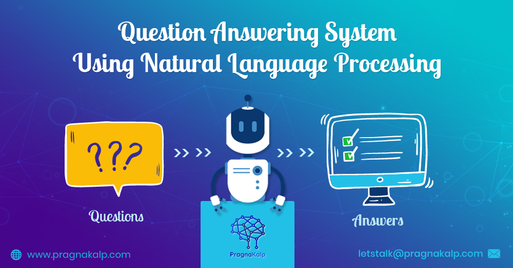 Question Answering System in Python using BERT NLP