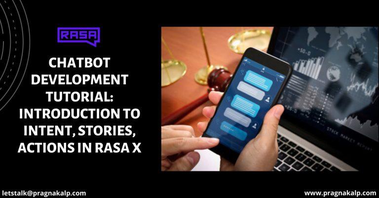 Chatbot development tutorial rasa x